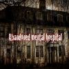Abandoned Mental Hospital Escape