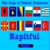 Balkan Peninsula Flags Flamujt e Gadishullit Ballkanik