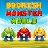 Boorish Monster World