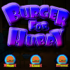 Burger For Hubby