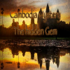 Cambodia Mystery The hidden Gem