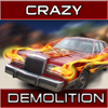Crazy demolition