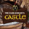 Dark Knight's Castle