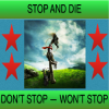 Do Not Stop Will Not Stop