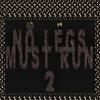 No Legs Must Run 2