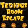Tedious Room Escape
