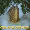 Trip to the Old Castle