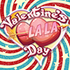 Valentine's Day La La