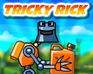 Tricky Rick