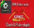 6# Construct 2 |  Dash & Pulo-Duplo  |