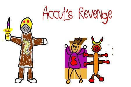 "Accul""s Revenge"