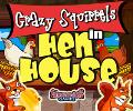 Crazy Squirrels – Hen House
