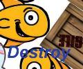 Destroy 2