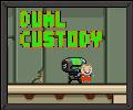Dual Custody