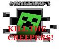 Kill the Creepers!