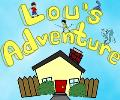 Lou's Adventure