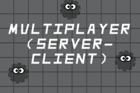 Multiplayer Server-Client (Server)