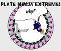 Plate Ninjas Extreme