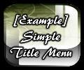 Simple Title Menu