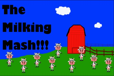 The Milking Mash