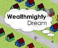 Wealthmighty Dream